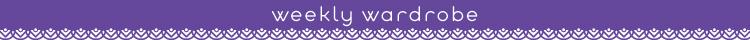 8_weeklywardrobe