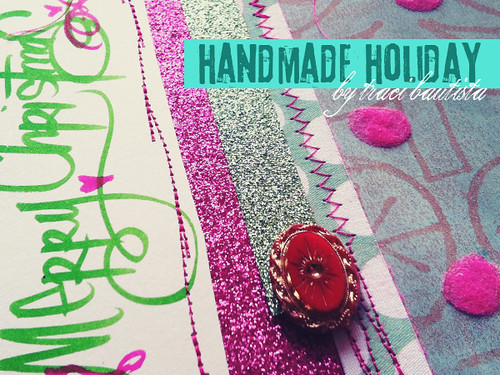 handmade holiday card by traci bautista