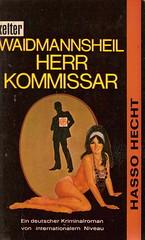 Hasso Hecht: Waismannsheil, Herr Kommissar, Hamburg: kelter