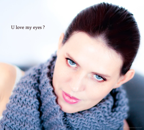 U love my eyes