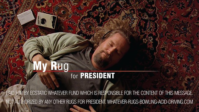 My Rug for President