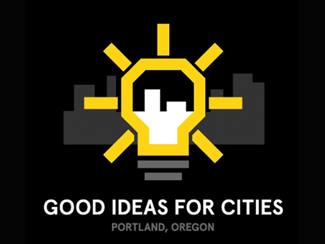 GOOD Ideas for Cities is coming to Portland!