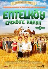 Entelköy Efeköy'e Karşı (2011)
