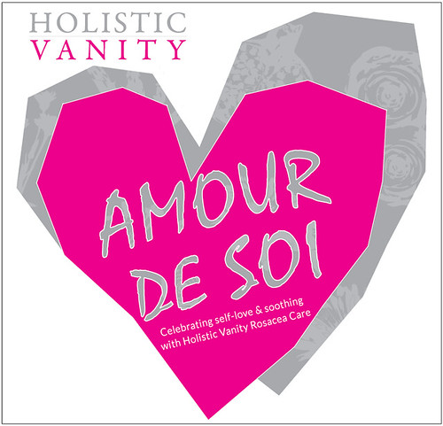 Amour De Soi: Celebrating Self-Love and Soothing with Holistic Vanity Rosacea Care