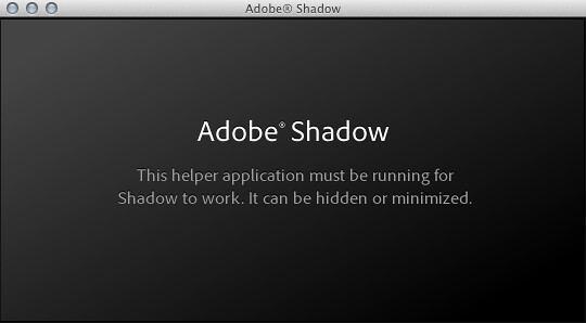 Adobe Shadow起動画面