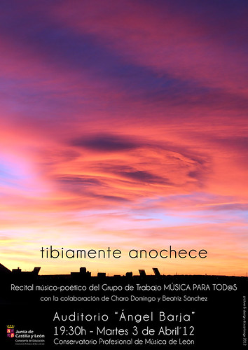 TIBIAMENTE ANOCHECE - RECITAL DE POESÍA Y MÚSICA DE CÁMARA - MÚSICA PARA TOD@S 2012