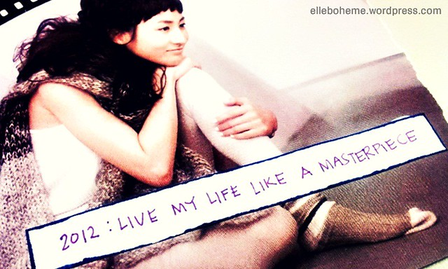 Live my life like a masterpiece