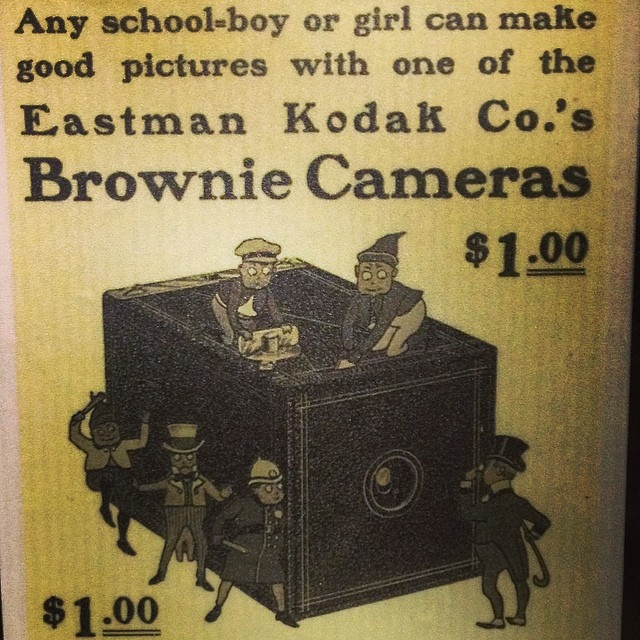 "Still intrigued by how old school advertising sell The Kodak $1 Brownie Camera. ""Just take the pictures and we'll do the rest"" - And they really do!"