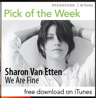 Starbucks iTunes Pick of the Week - 02-28-2012 - [Digital Download] - Sharon Van Etten - We Are Fine