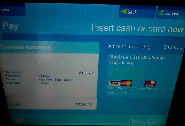 Myki machine transaction: $124.62 rounded up to $124.70