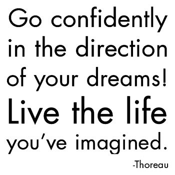 55go-confidently-in-the-direction-of-your-dreams-live-the-life-you-ve-imagined-posters