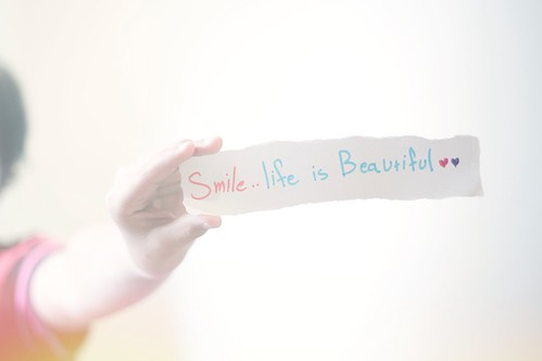 Smile..life is Beautiful