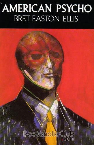 Image result for American Psycho (tạm dịch: Kẻ sát nhân cuồng tín) -Bret Easton Ellis