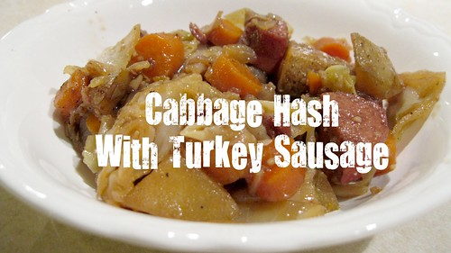 Cabbage Hash Turkey Sausage