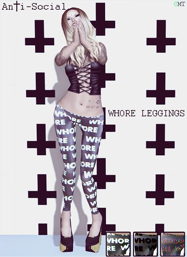 AnTi-Social - Whore Leggings