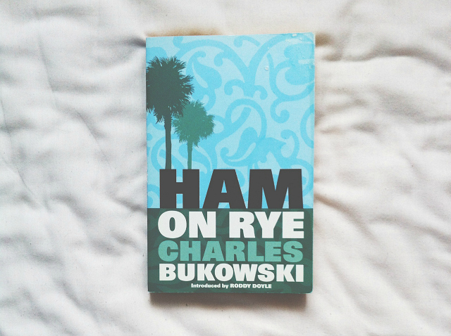 ham on rye charles bukowski book review blog lifestyle vivatramp