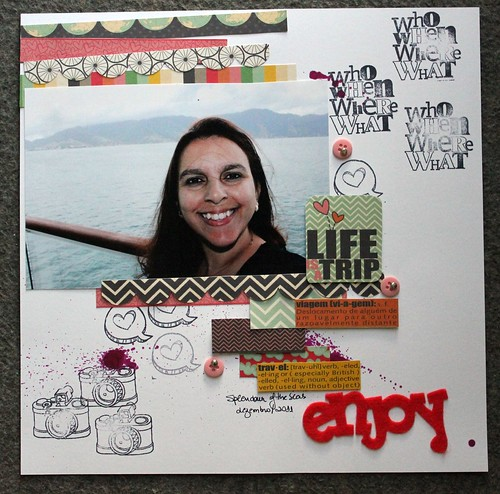 Enjoy - life is a trip by Mônica Castro