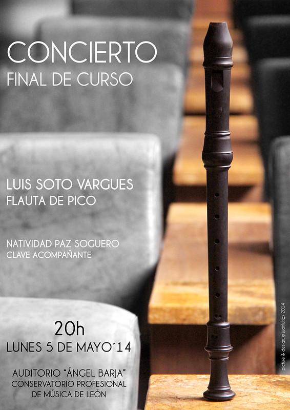 """CONCIERTO FINAL DE CURSO DE LUIS SOTO VARGUES, FLAUTA DE PICO - LUNES 5 DE MAYO´14 - AUDITORIO """"ÁNGEL BARJA"""" CONSERVATORIO DE LEÓN"""