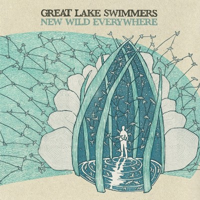 Great Lake Swimmers - New Wild Everywhere
