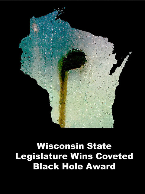 Wisconsin State Legislature Wins Coveted Black Hole Award