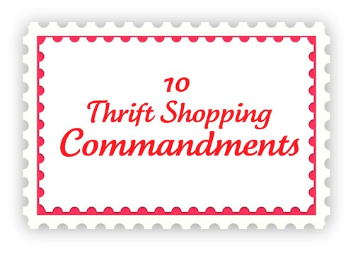 Thrift Shopping Commandments