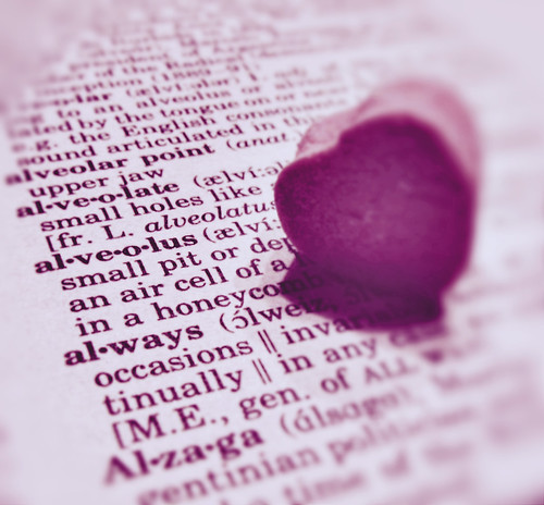 "A heart-shaped candy on the dictionary entry for the word ""always"""