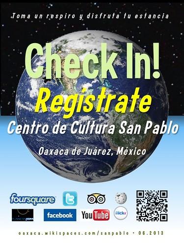 Centro de Cultura San Pablo Check In! Regístrate Oaxaca 06.2013