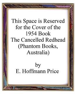 55b The Cancelled Redhead 1954 (Phantom Books, Australia) by E. Hoffmann Price