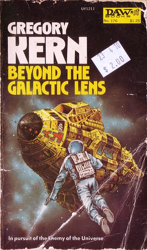 Beyond the Galactic Lens by Gregory Kerns. Daw 1975 1st Printing. Cover art by Eddie Jones