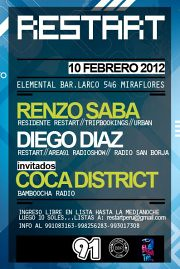 Viernes 10 - Restart Pres. Renzo Saba, Diego Diaz & Coca District
