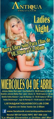 Ladies Night ✿ Miércoles 04 de Abril ✿ Antiqua Disco Club