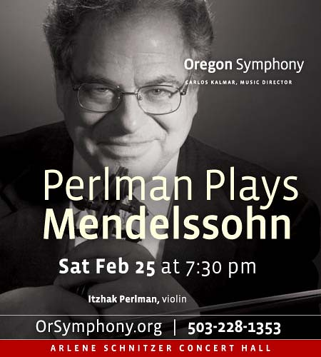 Perlman Plays Mendelssohn @ Oregon Symphony