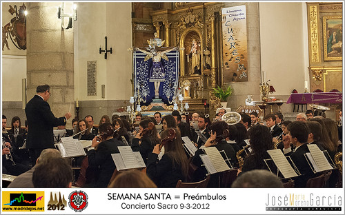 Concierto Sacro = SEMANA SANTA 2012 - MADRIDEJOS by José-María Moreno García = FOTÓGRAFO HUMANISTA