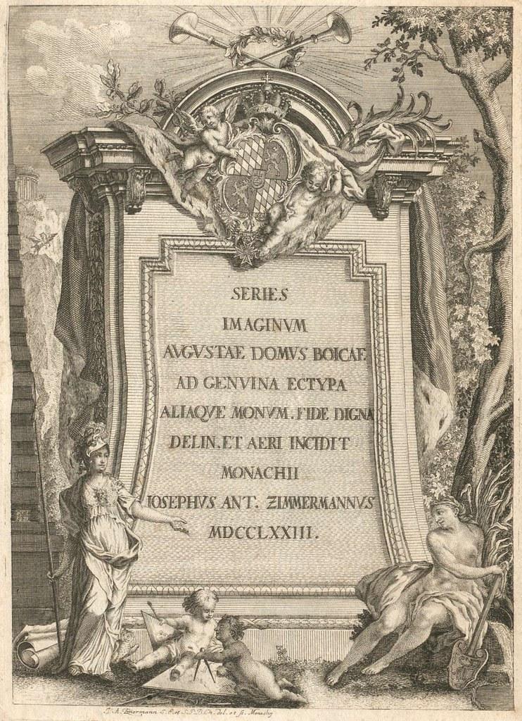 Series Imaginum Augustae Domus Boicae ad Genuina Ectypa... (titlepage) Pub. 1773