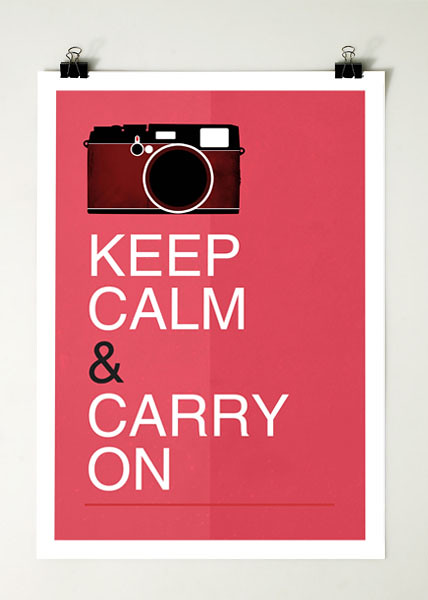keep calm & carry on (camera)