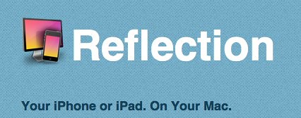 Reflection.app - AirPlay Mirroring to your Mac