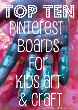 Top ten pinterest boards for kids art and craft