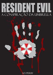 Livro Umbrella Conspiracy, de SD Perry, será lançado no Brasil 7071358185_6b1ef6d6d8_n