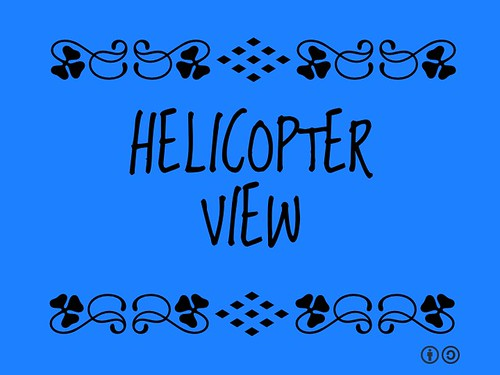 Buzzword Bingo: Helicopter View