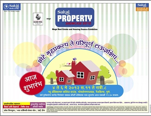Sakal Property Showcase 2012 - 4th to 6th May 2012 -  At New Agriculture College Ground, Range-Hills, Sinchan-Nagar Pune 411 020