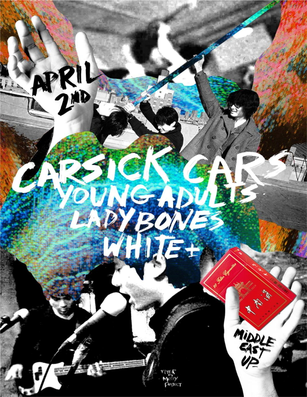 Carsick Cars, Young Adults, Ladybones, White + | Middle East Upstairs | 2 April
