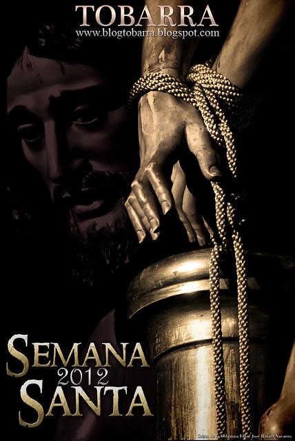 Cartel de Semana Santa de www.blogtobarra.blogspot.com 2012