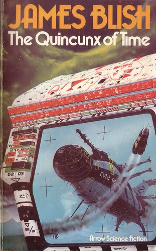 The Quincunx of Time by James Blish. Arrow 1976. Cover art Chris Foss