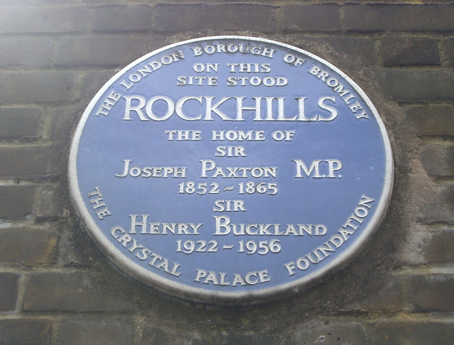 Joseph Paxton blue plaque - On this site stood  Rockhills  The Home of   Sir Joseph Paxton 1852 - 1865  Sir Henry Buckland 1922 - 1956