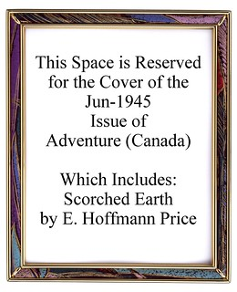 205b Adventure (Canada) Jun-1945 Includes Scorched Earth by E. Hoffmann Price