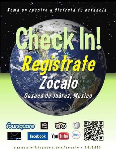 Zocalo Check In! Regístrate Oaxaca 06.2013