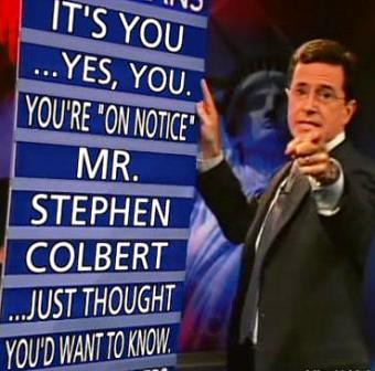 Colbert is On Notice