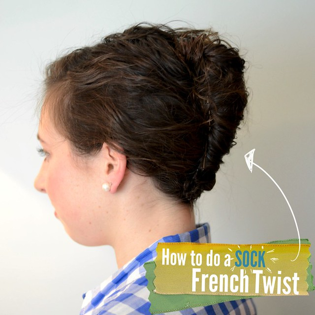 How to do a Sock French Twist