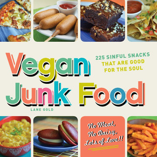Vegan Junk Food by Lane Gold (2011)