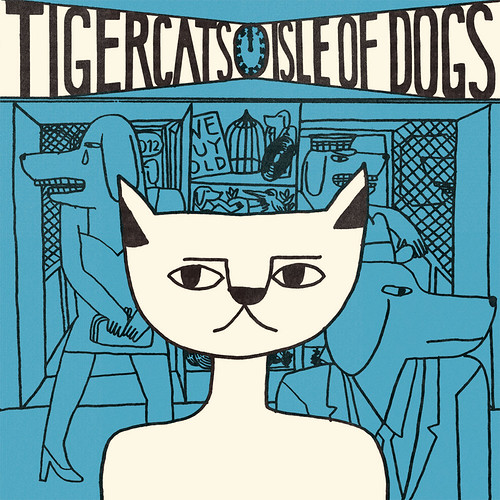 Tigercats - Isle of Dogs